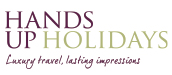Hands Up Holiday Hands Up Holidays is a luxury travel company with one BIG difference. We are obsessive about you having more than an amazing vacation; our passion is for you to have a remarkable luxury travel experience that you will treasure forever.
